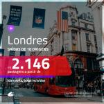Promoção de Passagens para <b>LONDRES</b>! A partir de R$ 2.146, ida e volta, c/ taxas!