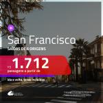 Promoção de Passagens para <b>SAN FRANCISCO</b>! A partir de R$ 1.712, ida e volta, c/ taxas!