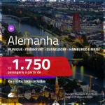 Promoção de Passagens para a <b>ALEMANHA: Berlim, Dusseldorf, Frankfurt, Hamburgo, Hannover, Munique ou Stuttgart</b>! A partir de R$ 1.750, ida e volta, c/ taxas!