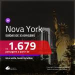Promoção de Passagens para <b>NOVA YORK</b>! A partir de R$ 1.679, ida e volta, c/ taxas!