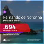 Promoção de Passagens para <b>FERNANDO DE NORONHA</b>! A partir de R$ 694, ida e volta, c/ taxas!