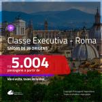 Passagens em <b>CLASSE EXECUTIVA</b> para a <b>ITÁLIA: Roma</b>! A partir de R$ 5.004, ida e volta, c/ taxas!