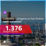 Promoção de Passagens para a <b>COLÔMBIA: Cartagena ou San Andres</b>! A partir de R$ 1.376, ida e volta, c/ taxas!