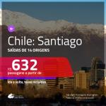 Promoção de Passagens para o <b>CHILE: Santiago</b>! A partir de R$ 632, ida e volta, c/ taxas!