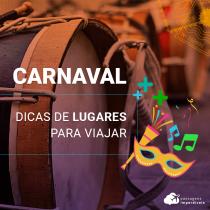 Dicas de lugares para viajar no Carnaval