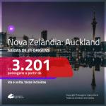 Passagens para a <b>NOVA ZELÂNDIA: Auckland</b>! A partir de R$ 3.201, ida e volta, c/ taxas!