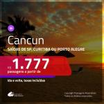 Promoção de Passagens para <b>CANCUN</b>! A partir de R$ 1.777, ida e volta, c/ taxas!