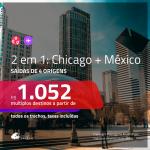 Promoção de Passagens 2 em 1 – <b> CHICAGO + PUERTO VALLARTA OU SAN JOSE DEL CABO</b>! A partir de R$ 1.052, todos os trechos, c/ taxas!