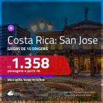 Promoção de Passagens para a <b>COSTA RICA: San Jose</b>! A partir de R$ 1.358, ida e volta, c/ taxas!