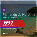 Promoção de Passagens para <b>FERNANDO DE NORONHA</b>! A partir de R$ 697, ida e volta, c/ taxas!