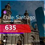 Promoção de Passagens para o <b>CHILE: Santiago</b>! A partir de R$ 635, ida e volta, c/ taxas!