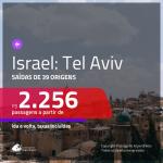 Promoção de Passagens para <b>ISRAEL: Tel Aviv</b>! A partir de R$ 2.256, ida e volta, c/ taxas!