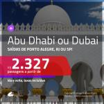 Promoção de Passagens para os <b>EMIRADOS ÁRABES: Abu Dhabi ou Dubai</b>! A partir de R$ 2.327, ida e volta, c/ taxas!