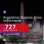 Promoção de Passagens para a <b>ARGENTINA: Buenos Aires</b>! A partir de R$ 727, ida e volta, c/ taxas!