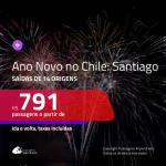 Passagens em promoção para o <b>ANO NOVO</b>! Vá para o: <b>CHILE: Santiago</b>! A partir de R$ 791, ida e volta, c/ taxas!