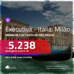 Passagens em <b>CLASSE EXECUTIVA</b> para a <b>ITÁLIA: Milão</b>! A partir de R$ 5.238, ida e volta, c/ taxas!