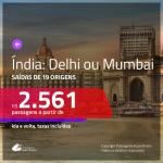 Promoção de Passagens para a <b>ÍNDIA: Mumbai ou Delhi</b>! A partir de R$ 2.561, ida e volta, c/ taxas!