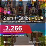 Promoção de Passagens 2 em 1 <b>CARIBE + EUA</b> – <b>CANCÚN, COZUMEL ou PUNTA CANA + MIAMI, NOVA YORK ou ORLANDO</b>! A partir de R$ 2.266, todos os trechos, c/ taxas!
