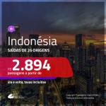 Promoção de Passagens para a <b>INDONÉSIA: Jakarta</b>! A partir de R$ 2.894, ida e volta, c/ taxas!
