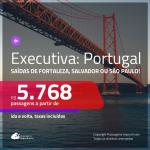 Passagens em <b>CLASSE EXECUTIVA</b> para <b>PORTUGAL: Lisboa ou Porto</b>! A partir de R$ 5.768, ida e volta, c/ taxas!
