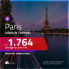 Promoção de Passagens para <b>PARIS</b>! A partir de R$ 1.764, ida e volta, c/ taxas!