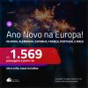 Passagens para o <b>ANO NOVO</b> na <b>EUROPA</b>! Encontramos opções para a: <b>IRLANDA, ALEMANHA, ESPANHA, FRANÇA, PORTUGAL, ITÁLIA e muito mais</b>! A partir de R$ 1.569, ida e volta, c/ taxas!