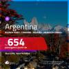 Promoção de Passagens para a <b>ARGENTINA: Buenos Aires, Cordoba, El Calafate, Jujuy, Mendoza, Rosário ou Ushuaia</b>! A partir de R$ 654, ida e volta, c/ taxas!