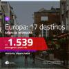 Passagens para a <b>EUROPA</b>: <b>Alemanha, Bélgica, Espanha, França, Holanda, Inglaterra, Irlanda, Itália, Portugal ou Suíça</b>, com valores a partir de R$ 1.539, ida e volta, c/ taxas!