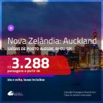 Promoção de Passagens para a <b>NOVA ZELÂNDIA: Auckland</b>! A partir de R$ 3.288, ida e volta, c/ taxas!