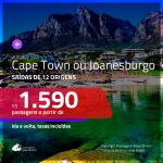 Promoção de Passagens para a <b>ÁFRICA DO SUL: Cape Town ou Joanesburgo</b>! A partir de R$ 1.590, ida e volta, c/ taxas!