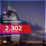 Promoção de Passagens para <b>DUBAI</b>! A partir de R$ 2.302, ida e volta, c/ taxas!