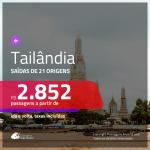 Passagens para a <b>TAILÂNDIA: Bangkok, Phuket</b>! A partir de R$ 2.852, ida e volta, c/ taxas!