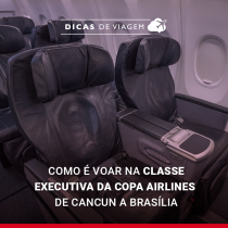 Como é voar na classe executiva da Copa Airlines de Cancún a Brasília