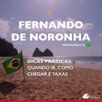 Dicas de Fernando de Noronha: quando ir, como chegar e taxas