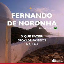 O que fazer em Fernando de Noronha: dicas de passeios na ilha