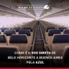 Como é o voo direto de Belo Horizonte a Buenos Aires pela Azul