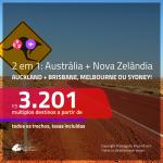 Promoção de Passagens 2 em 1 para <b>AUSTRÁLIA + NOVA ZELÂNDIA</b> – Vá para: <b>Auckland + Brisbane, Melbourne ou Sydney</b>! A partir de R$ 3.201, todos os trechos, c/ taxas!