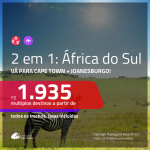 Promoção de Passagens 2 em 1 para a <b>ÁFRICA DO SUL</b> – Vá para: <b>Cape Town + Joanesburgo</b>! A partir de R$ 1.935, todos os trechos, c/ taxas!