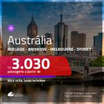 Promoção de Passagens para a <b>AUSTRÁLIA: Adelaide, Brisbane, Melbourne ou Sydney</b>! A partir de R$ 3.030, ida e volta, c/ taxas!