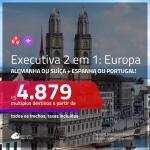 Passagens 2 em 1 em <b>CLASSE EXECUTIVA</b> – <b>ALEMANHA ou SUÍÇA + ESPANHA ou PORTUGAL</b>! A partir de R$ 4.879, todos os trechos, c/ taxas! Datas até 2020, inclusive ANO NOVO!