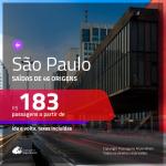 Promoção de Passagens para <b>SÃO PAULO</b>! A partir de R$ 183, ida e volta, c/ taxas!