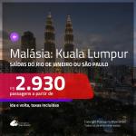 Promoção de Passagens para a <b>MALÁSIA: Kuala Lumpur</b>! A partir de R$ 2.930, ida e volta, c/ taxas!