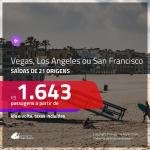 Promoção de Passagens para <b>LAS VEGAS, LOS ANGELES ou SAN FRANCISCO</b>! A partir de R$ 1.643, ida e volta, c/ taxas!