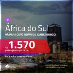 Promoção de Passagens para a <b>ÁFRICA DO SUL: Cape Town ou Joanesburgo</b>! A partir de R$ 1.570, ida e volta, c/ taxas!