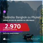 Promoção de Passagens para a <b>TAILÂNDIA: Bangkok ou Phuket</b>! A partir de R$ 2.970, ida e volta, c/ taxas!