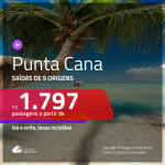 Promoção de Passagens para <b>PUNTA CANA</b>! A partir de R$ 1.797, ida e volta, c/ taxas!