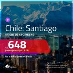 Promoção de Passagens para <b>CHILE: Santiago</b>! A partir de R$ 648, ida e volta, c/ taxas!