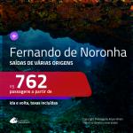 Promoção de Passagens para <b>FERNANDO DE NORONHA</b>! A partir de R$ 762, ida e volta, c/ taxas!