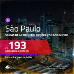 Promoção de Passagens para <b>SÃO PAULO</b>! A partir de R$ 193, com opções p/ o ANO NOVO, ida e volta, c/ taxas!