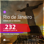 Promoção de Passagens para o <b>RIO DE JANEIRO</b>! A partir de R$ 232, ida e volta, c/ taxas!